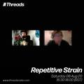 Repetitive Strain - 08-Aug-20