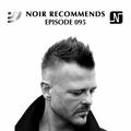 Noir Recommends 095 | Noir