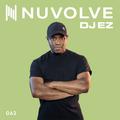DJ EZ presents NUVOLVE radio 062