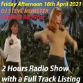 DJ Steve Munster Friday Afternoon Show 16th April 2021 (With Full Track Listing