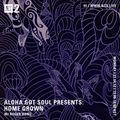 Aloha Got Soul Presents: Home Grown w/ Roger Bong - 12th April 2021