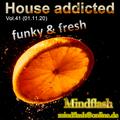 House addicted Vol. 41 (01.11.20)