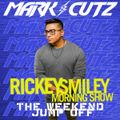 Ricky Smiley Morning Show; The Weekend Jump Off 5/23/20 @djmarkcutz