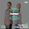 Session 069 - The Goodfellas (Sid Smooth + Friktion)