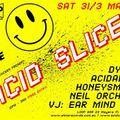 Acid Slice@Loop Bar 100% Acid Mix 30.03.18