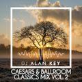 Caesars & Ballroom Classics mix vol. 2
