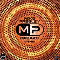 Mike Presley - Breaks - July 21, 2021