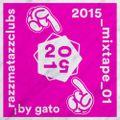2015_mixtape_01 by Gato