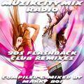 Marky Boi - Muzikcitymix Radio - 90s Flashback Club Remixes