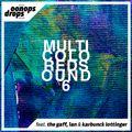 Oonops Drops - Multicolored Sound 6