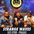 Strange Waves - S03 EP08 - Phaxas
