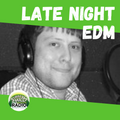 Late Night EDM - 12 FEB 2021