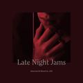 Late Night Jams (24/04/2019)