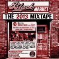 BLACK MARKET MIXTAPE // BEST RAP 2013
