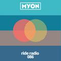 Ride Radio 086 with Myon