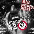 Big Poppa Beats Ep43 for Shock G w. Si