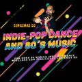 Set Indie-Pop Dance and 80´s Music (vol.2) Sergimas Dj