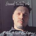 Sound Tasting #4 - Bleu Nuit Edition