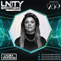 Unity Brothers Podcast #289 [GUEST MIX BY LAURA VAN DAM]