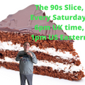 The #90s Slice with Dan Brown, May 15, 2021