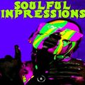 SOULFUL IMPRESSIONS - Music Selected and Mixed By Orso B