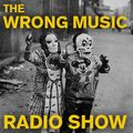 The Wrong Music Radio Show HALLOWEEN SPECIAL 2013