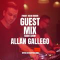 Guest Mix Radio Show 69th - Allan Gallego (MIA)