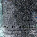 DJ B. Ashra - Kunstsalon Vol.1