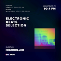 EBSelection ep 59 - Guestmix by HIGHROLLER