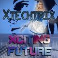 Xciting Future