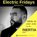 INERTIA [DJ set] on Electric Fridays Barcelona
