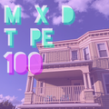 MIXEDTAPE VOLUME ONE-HUNDRED
