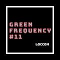 Loccom - Green Frequency #11 [(_|_)]