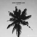 EARLY SUMMER JAZZ - 日本語ラップ & JAZZY HIPHOP R&B MIX