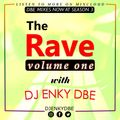 THE RAVE WITH DJENKYDBE