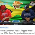 Episode 6: Dancehall meets HipHop(The Blend Compadres= Rukiz+Fred da Great) Unrehearsed 2djs/4table