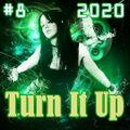 Turn It Up #8 (2020)