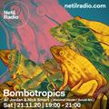 Bombotropics w/ Jordan & Nick Smart - 21st November 2020