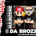 Main Zone - Da Brozz - ep. 17#