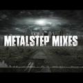 Jordana - March 2014 - Metalstep Megamix