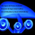 The Space Of Trance Kollektiv Presents: DJ Xap2 & DJ CrisBros Live @ Blackberry Road (2020-08-01)