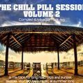THE CHILL PILL SESSION VOLUME 2 (Compiled & Mixed by Funk Avy)