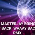 DJ MASTERJAY BRINGIN' IT BACK RMX VOL 9: OLD SCHOOL FUNK MIX