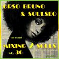 Mixing 2 Souls #36