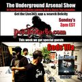 The Underground Arsenal Show with Special Guests Gods'Illa