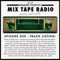 Mix Tape Radio on Folk Radio UK | EPISODE 30