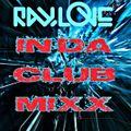 DJ RAYLOVE IN DA CLUB MIXX