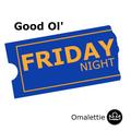 Good ol' Friday Night