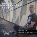 Camea Presents Neverwhere Radio 028 feat. Eduardo De La Calle (Analog Solutions, Non Plus) - Spain