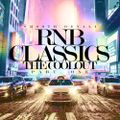 R&B CLASSICS THE COOLOUT PART 1